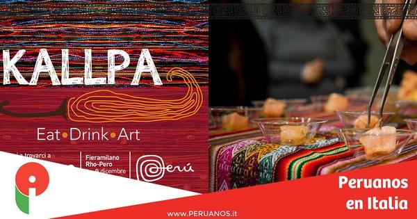 Kallpa representará gastronomía peruana en la feria internacional del Artesano en  Milán  - Peruanos en Italia